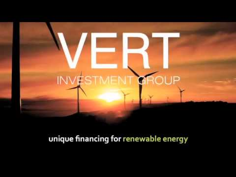 Renewable Energy Financing from Vert Investment Group
