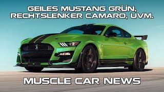 Geiles Mustang Grün, Rechtslenker Camaro, uvm. - Muscle Car News