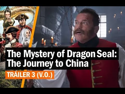 The Mystery of Dragon Seal: The Journey to China (2019) - Tráiler 3 (V.O.)