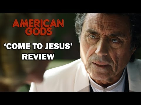 American Gods Season 1 Episode 8 Review - 'COME TO JESUS'