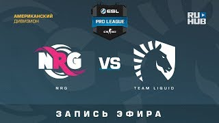 NRG vs Team Liquid - ESL Pro League S7 NA - de_mirage [GodMint]