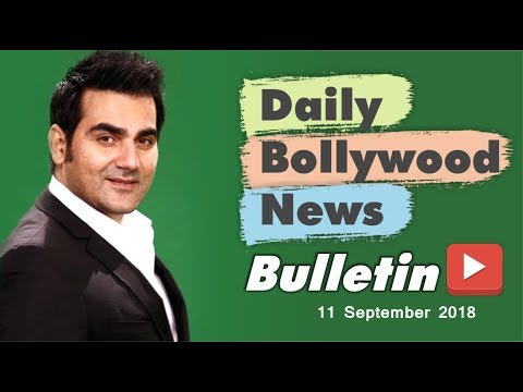 Latest Hindi Entertainment News From Bollywood | 11 September 2018