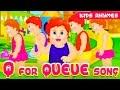 Q for Queue Song | Nursery Rhymes | Kids club Rhymes | ABC Kids Songs