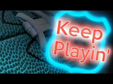 KEEP PLAYIN