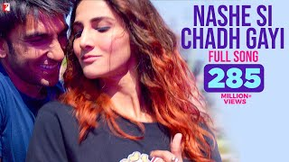 Video Nashe Si Chadh Gayi - Full Song | Befikre | Ranveer Singh | Vaani Kapoor | Arijit Singh MP3, 3GP, MP4, WEBM, AVI, FLV April 2019