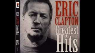 Before You Accuse Me (Take a Look at Yourself) Eric Clapton