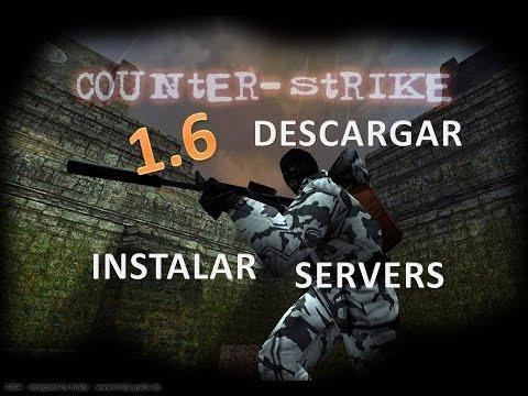 Descargar e Instalar Counter Strike 1.6 No Steam + Como añardir servers | 1 LINK