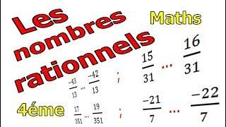 Maths 4ème - Les nombres rationnels Exercice 12