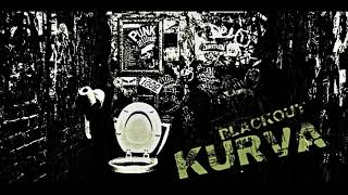 Video KURVA - BLACKOUT