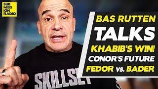 Video Bas Rutten on Khabib's UFC 229 Post-Fight Actions, McGregor's Future, Fedor/Bader! MP3, 3GP, MP4, WEBM, AVI, FLV Desember 2018