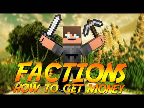 How to get money fast in factions!