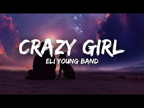 Eli Young Band - Crazy Girl (Lyrics)