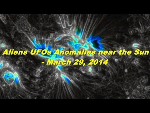 Aliens UFOs Anomalies near the Sun – March 29, 2014