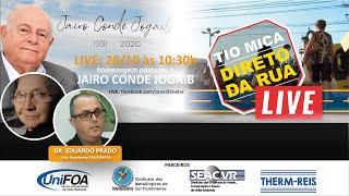 LIVE TIO MICA COM DR EDUARDO PRADO