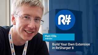 Build Your Own Extension in ReSharper 8