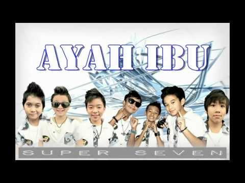 Super 7 Ayah Ibu Lyrics   YouTube