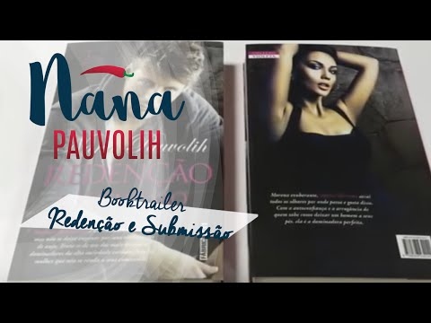 BOOK TRAILER Redenção e Submissão Por Maria Cachucha - Nana Pauvolih