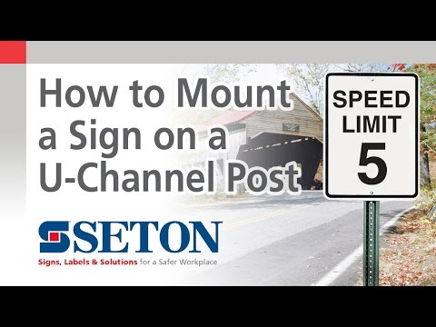 How to Mount a Traffic or Parking Sign on a U-Channel Post