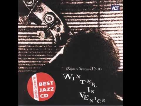 E.S.T. -  WINTER IN VENICE (FULL ALBUM)