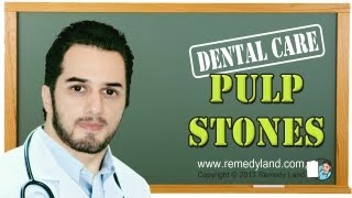 http://www.remedyland.com/2013/05/pulp-stones.htmlPulp stones a bone structure in the pulpCopyright © 2012-2013 Remedy LandAll Rights Reserved.
