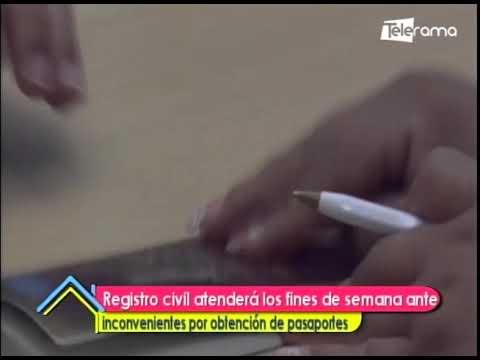 Registro civil atenderá los fines de semana ante inconvenientes por obtención de pasaportes