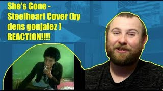 Video She's Gone - Steelheart Cover (by dens gonjalez ) REACTION!   Indonesia with more talent!! MP3, 3GP, MP4, WEBM, AVI, FLV September 2018