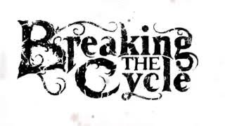 "Breaking The Cycle - ""Scars"""