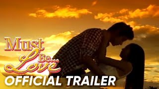 Must Be Love Full Trailer Video