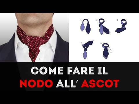 Come fare il nodo all'ASCOT