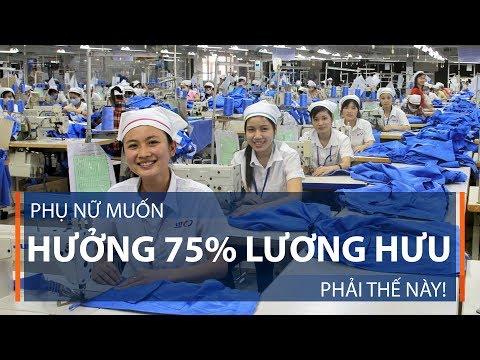 Phụ nữ muốn hưởng 75% lương hưu: Phải thế này!  | VTC1 - Thời lượng: 71 giây.
