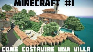 Tutorial minecraft 1 come costruire una villa for Come costruire una villa