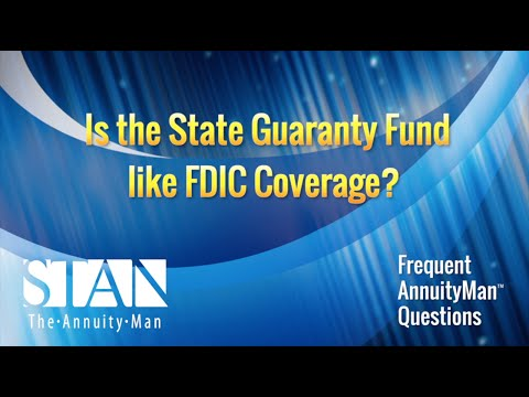 Is the State Guaranty Fund like FDIC Coverage?