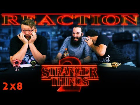 Stranger Things 2x8 REACTION!! \