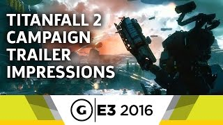 Titanfall 2 Impressions at E3 2016 by GameSpot
