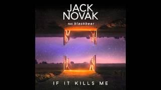 Thumbnail for Jack Novak ft. Blackbear — If It Kills Me