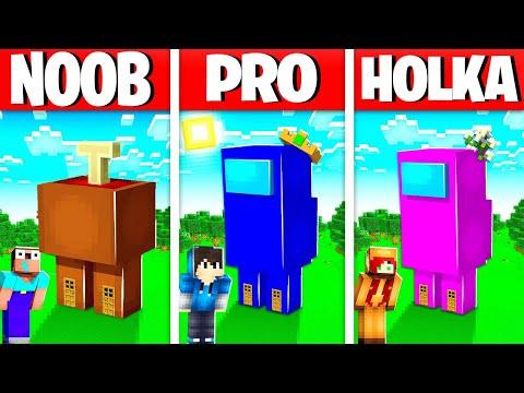 NOOB vs PRO vs HOLKA STAVÍ Among Us Minecraft DŮM!