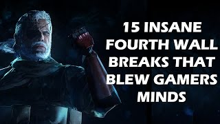 Video 15 Insane Fourth Wall Breaks That BLEW Gamers Minds MP3, 3GP, MP4, WEBM, AVI, FLV Oktober 2018
