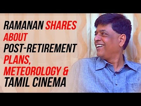Ramanan-shares-about-Tamil-Cinema-Post-retirement-plans-Meteorology