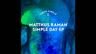 Matthus Raman 'Simple Day'