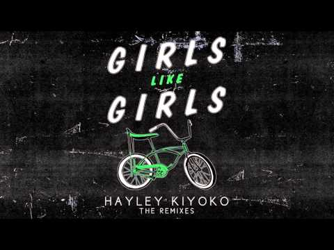 "Hayley Kiyoko - ""Girls Like Girls"" (Kuga Remix)"