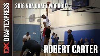 Robert Carter 2016 Pre-Draft Workout - DraftExpress Exclusive
