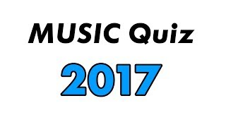 Video Musi Quiz  - Music hits 2017 MP3, 3GP, MP4, WEBM, AVI, FLV November 2017