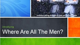 Where Are All The Men?