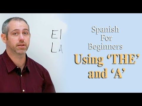 Using 'the' And 'a' In Spanish | Spanish For Beginners (ep.4)