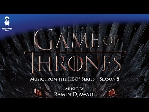 Game of Thrones S8 Official Soundtrack | A Song of Ice and Fire - Ramin Djawadi | WaterTower