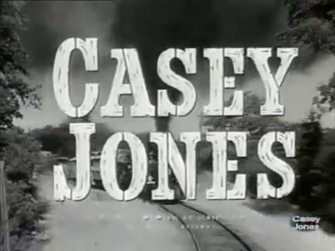 Casey Jones 1957 - 1958 Opening and Closing Theme