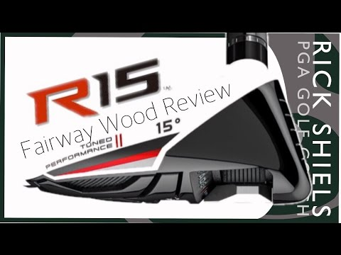 TaylorMade R15 Fairway Wood Review