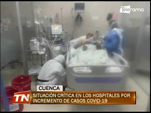 Situación crítica en los hospitales por incremento de casos covid-19