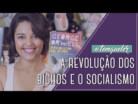 A REVOLUÇÃO DOS BICHOS E O SOCIALISMO (TEMQUELER #02)