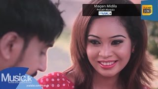 Magen Midila - Prasath Manjula ft Dinesh Tharanga